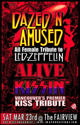 ONE NIGHT ONLY! Led Zeppelin & Kiss Tributes: Dazed n Amused, Alive n' Kissin' @ Fairview Pub Mar 23 2019 - Mar 21st @ Fairview Pub