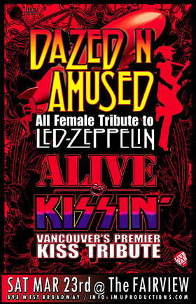 ONE NIGHT ONLY! Led Zeppelin & Kiss Tributes: Dazed n Amused, Alive n' Kissin' @ Fairview Pub Mar 23 2019 - Mar 23rd @ Fairview Pub