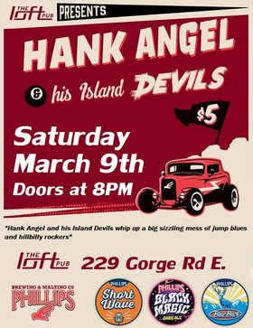 HANK ANGEL and his ISLAND DEVILS @ The Loft (Victoria) Mar 9 2019 - Apr 1st @ The Loft (Victoria)