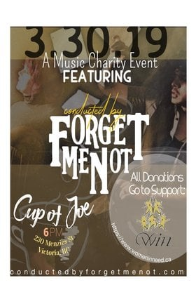 A Music Charity Event!: Conducted by Forget Me Not @ cup of joe Mar 30 2019 - Mar 23rd @ cup of joe