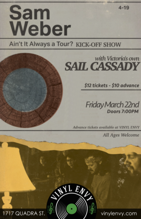 Vinyl Envy's 250th Show: Sam Weber, SAIL CASSADY @ Vinyl Envy Mar 22 2019 - Mar 25th @ Vinyl Envy