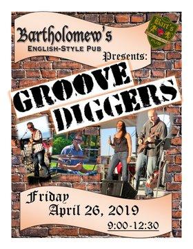 Groove Diggers @ Bartholomews Pub Apr 26 2019 - Oct 19th @ Bartholomews Pub