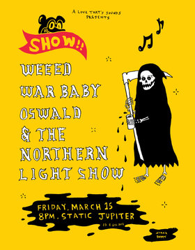 Heavy, Fuzz, Psych Rock show: WEEED, War Baby, Oswald, the Northern Light Show @ Static Jupiter Mar 15 2019 - Sep 23rd @ Static Jupiter