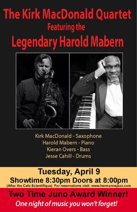 Kirk MacDonald Quartet featuring the legendary Harold Mabern @ Hermann's Jazz Club Apr 9 2019 - Oct 21st @ Hermann's Jazz Club