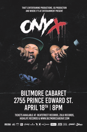 ONYX @ The Biltmore Cabaret Apr 18 2019 - Apr 25th @ The Biltmore Cabaret