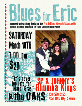 Blues for Eric: SP & Johnny's Rhumba Kings @ Oaks Restaurant and Grill Mar 16 2019 - Sep 27th @ Oaks Restaurant and Grill