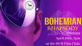 "HUB Film Club Screening of ""Bohemian Rhapsody"" @ HUB Film Club Apr 26 2019 - Mar 26th @ HUB Film Club"