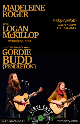 Gordie Budd-Pendleton  (of Gordie's Music), Logan McKillop, Madeleine Roger  @ Vinyl Envy Apr 5 2019 - May 23rd @ Vinyl Envy