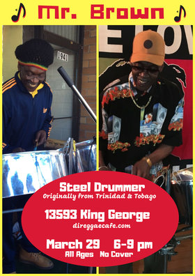 Friday Night Live!: Mr. Brown the Steel Drummer @ Di Reggae Cafe Mar 29 2019 - Jul 23rd @ Di Reggae Cafe