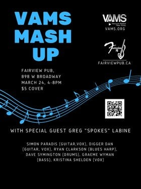 VAMS Mash Up: Simon Paradis , Digger Dan, Kristina Shelden, Greg Labine, Graeme Wyman, Dave Symington, Ryan Clarkson @ Fairview Pub Mar 24 2019 - Jul 23rd @ Fairview Pub