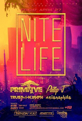 NITE LIFE: Selenophile, TRUST-A-NYMPH, ACRANYMPH, Trust, PhilipJ, Primitive, PHOTON @ Copper Owl Apr 27 2019 - Apr 21st @ Copper Owl