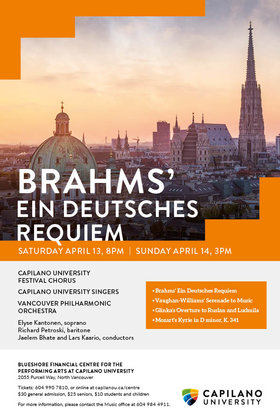 Brahms' Ein Deutsches Requiem: Capilano University Choirs, Vancouver Philharmonic Orchestra @ BlueShore Financial Centre for the Performing Arts at Capilano U Apr 13 2019 - Apr 25th @ BlueShore Financial Centre for the Performing Arts at Capilano U