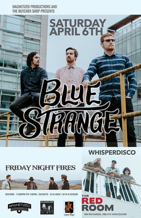 Blue Strange, Friday Night Fires , Whisper Disco @ The Red Room Apr 6 2019 - Apr 25th @ The Red Room