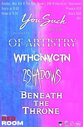 Of Artistry x WthCnvctn x 2 Shadows x Beneath The Throne @ The Red Room May 5 2019 - Jul 23rd @ The Red Room