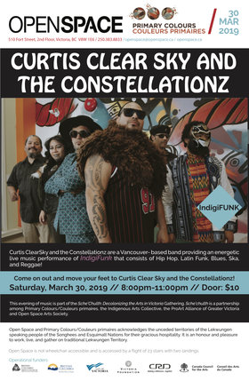 Curtis Clear Sky and the Constellationz: Curtis Clear Sky and the Constellationz @ Open Space Mar 30 2019 - Mar 26th @ Open Space