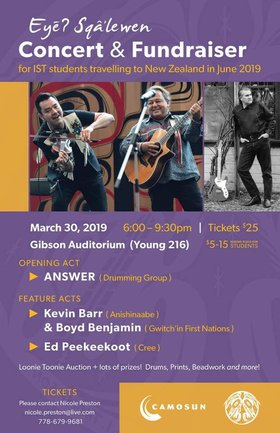 Eyēʔ Sqâ'lewen - Concert and Fundraiser: The Answer - Seattle (Drumming Group), Kevin Barr, Boyd Benjamin, Ed Peekeekoot  @ Gibson Auditorium Camosun College Mar 30 2019 - Jan 17th @ Gibson Auditorium Camosun College