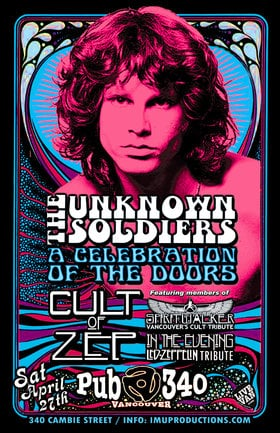 The Doors, Led Zeppelin & The Cult Tributes: The Unknown Soldiers, Cult of Zep, In The Evening , Spiritwalker @ Pub 340 Apr 27 2019 - Apr 21st @ Pub 340