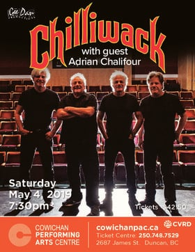 Chilliwack, Adrian Chalifour @ Cowichan Performing Arts Centre May 4 2019 - Apr 19th @ Cowichan Performing Arts Centre