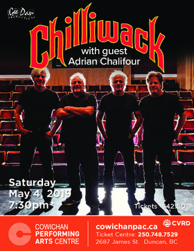 Chilliwack, Adrian Chalifour @ Cowichan Performing Arts Centre May 4 2019 - Apr 20th @ Cowichan Performing Arts Centre