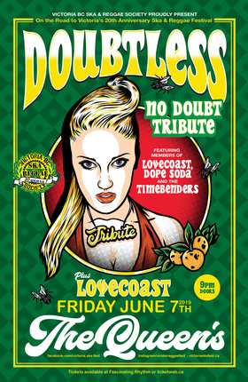TRIBUTE TO NO DOUBT FT. DOUBTLESS with guests Lovecoast: DOUBTLESS, LOVECoast @ The Queens Jun 7 2019 - Apr 1st @ The Queens
