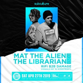 Mat The Alien B2B The Librarian at SUBculture Saturdays @ The Red Room Apr 27 2019 - Apr 25th @ The Red Room