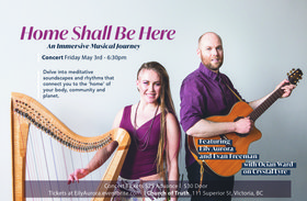 Home Shall Be Here - An Immersive Musical Journey: Eily Aurora, Evan Freeman, Ocian Ward @ Church Of Truth May 3 2019 - Apr 21st @ Church Of Truth