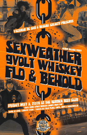 Sexweather Album Release: Sexweather, 9Volt Whiskey, Flo & Behold @ The Rubber Boot Club May 3 2019 - Sep 26th @ The Rubber Boot Club