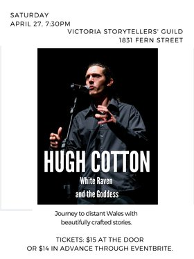 Stories of the White Raven and the Goddess: Hugh Cotton, Storyteller , Ontario @ 1831 Fern St. Apr 27 2019 - Apr 21st @ 1831 Fern St.