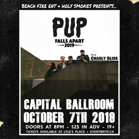 Pup, Charly Bliss  @ Capital Ballroom Oct 7 2019 - Apr 21st @ Capital Ballroom