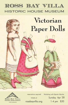 19th Century Paper Dolls Workshop: Kjerstin Mackie @ Ross Bay Villa Historic House Museum Apr 28 2019 - Apr 21st @ Ross Bay Villa Historic House Museum