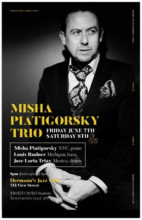 Misha Piatigorsky - From NY City @ Hermann