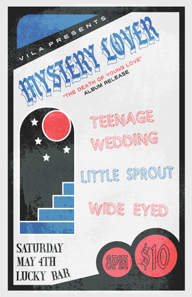 Mystery Lover Album Release: Mystery Lover, Teenage Wedding, Little Sprout , Wide Eyed @ Lucky Bar May 4 2019 - Apr 21st @ Lucky Bar