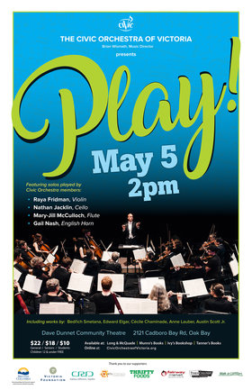 Play! A Spotlight on Civic's Musicians: The Civic Orchestra of Victoria @ Dave Dunnet Theatre May 5 2019 - Apr 23rd @ Dave Dunnet Theatre
