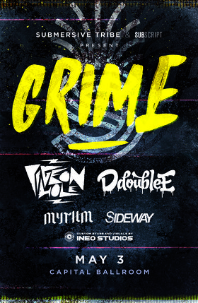 GRIME: Pigeon Hole, D Double E, Mythm, Sideway @ Capital Ballroom May 3 2019 - Apr 21st @ Capital Ballroom