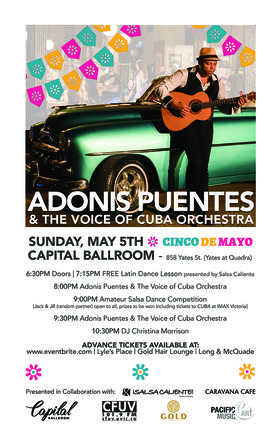 Adonis Puentes, The Voice of Cuba Orchestra @ Capital Ballroom May 5 2019 - Apr 21st @ Capital Ballroom