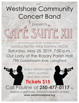 Cafe Suite: Westshore Community Concert Band @ Our Lady of the Rosary Parish Hall May 25 2019 - Apr 24th @ Our Lady of the Rosary Parish Hall
