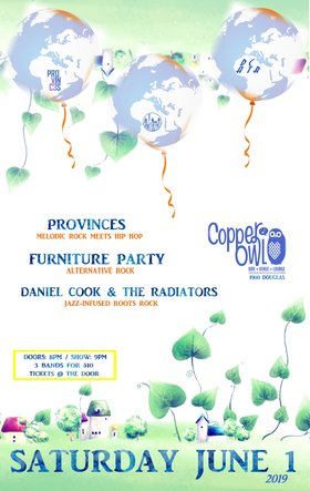 Provinces, Daniel Cook & The Radiators, Furniture Party @ Copper Owl Jun 1 2019 - Apr 7th @ Copper Owl