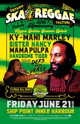 REGGAE SUMMER SOLSTICE SPLASH!: KY-MANI MARLEY, Sister Nancy, Mama Pulpa, Handsome Tiger @ Ship Point (Inner Harbour) Jun 21 2019 - Feb 16th @ Ship Point (Inner Harbour)