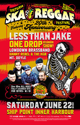 Less Than Jake, One Drop, LowDown Brass Band, Danny Rebel & The KGB, Mt. Doyle @ Victoria Ska & Reggae Fest 20!: Less than Jake, One Drop, LowDown Brass Band, Danny Rebel & the KGB, Mt. Doyle @ Ship Point (Inner Harbour) Jun 22 2019 - Jun 19th @ Ship Point (Inner Harbour)