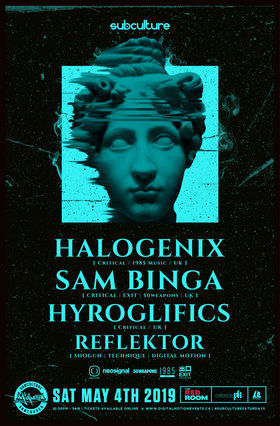 Halogenix Sam Binga Hyroglifics Reflektor at SUBculture @ The Red Room May 4 2019 - Jul 23rd @ The Red Room