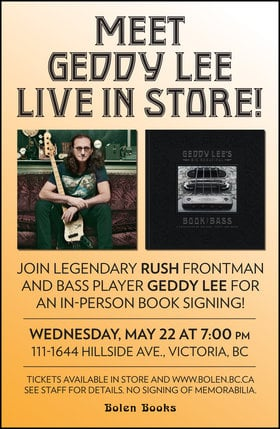 Geddy Lee of Rush In-store at Bolen Books: Geddy Lee @ Bolen Books May 22 2019 - May 23rd @ Bolen Books