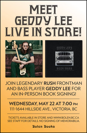 Geddy Lee of Rush In-store at Bolen Books: Geddy Lee @ Bolen Books May 22 2019 - Oct 14th @ Bolen Books
