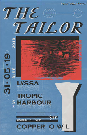 The Tailor, Lyssa, Tropic Harbour @ Copper Owl May 31 2019 - Oct 20th @ Copper Owl