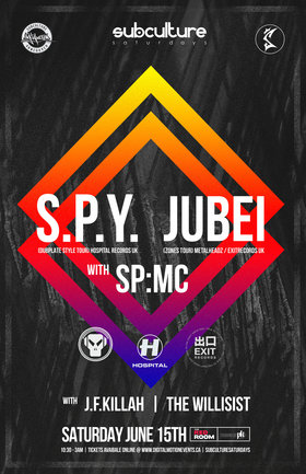 SPY w/ JUBEI + SP:MC at SUBculture Saturday's @ The Red Room Jun 15 2019 - Aug 22nd @ The Red Room