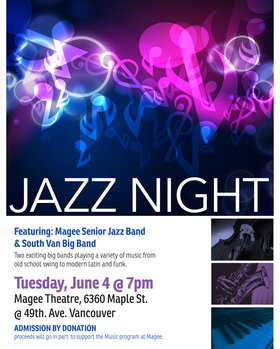 Jazz Night: Magee Senior Jazz Band, South Van Big Band @ Magee Secondary School Auditorium Jun 4 2019 - Nov 17th @ Magee Secondary School Auditorium