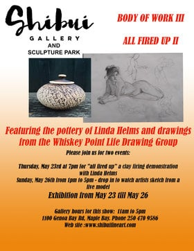Body of Work III & All Fired Up II: Linda Helms  (Clay Demo), Whiskey Point Life Drawing Group @ Shibui Gallery May 26 2019 - May 24th @ Shibui Gallery