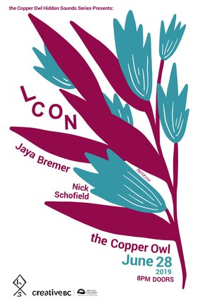 L CON, Jaya Bremer, Nick Schofield @ Copper Owl Jun 28 2019 - Dec 11th @ Copper Owl