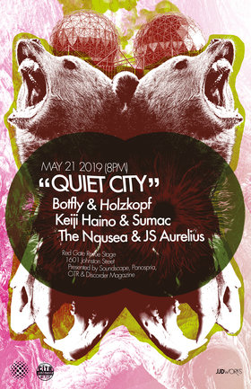 Quiet City #63: Keiji Haino & Sumac, The Nausea & JS Aurelius, Botfly and Holzkopf @ Red Gate Revue Stage May 21 2019 - Jun 18th @ Red Gate Revue Stage