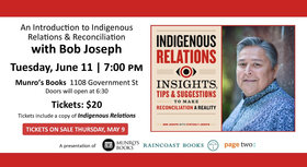 An Introduction to Indigenous Relations & Reconciliation: Bob Joseph @ Munro