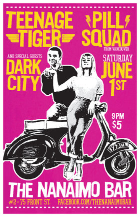Teenage Tiger, Pill Squad, Dark City @ The Nanaimo Bar Jun 1 2019 - May 31st @ The Nanaimo Bar